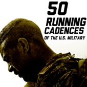 50 Running Cadences of the U.S. Military