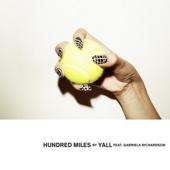 Yall - Hundred Miles (feat. Gabriela Richardson) illustration