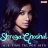 Shreya Ghoshal All Time Telugu Hits