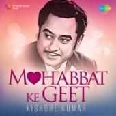 Mohobbat Ke Geet - Kishore Kumar