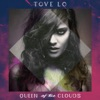 Tove Lo ft. Hippie Sabotage - Stay High