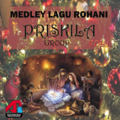 Medley Lagu Rohani: Priskila Group, Vol. 1