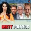Dirty Politics (Original Motion Picture Soundtrack) - Single