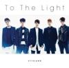 To The Light - EP ジャケット写真