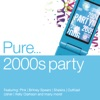 Pure... 2000s Party, Various Artists