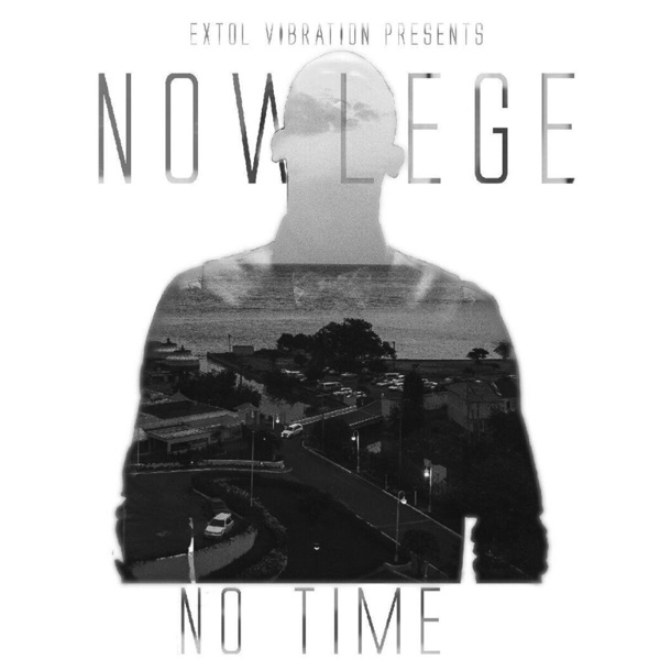 No Time - Single | Nowlege