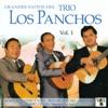 Grandes Éxitos del Trio los Panchos Vol. 1, Los Panchos