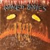 Naked Bodies - Dont the Devil Feel?