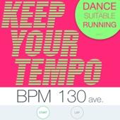 KEEP YOUR TEMPO ランに最適な BPM130 / 60min.