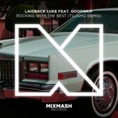 Rocking With the Best (feat. Goodgrip) [Tujamo Remix] - Single