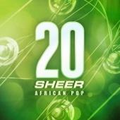 20 Years Sheer African Pop