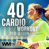 40 Cardio Workout 2015 Session (Unmixed Compilation for Fitness & Workout 135 - 150 BPM)