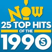 NOW: 25 Top Hits of the 1990's