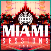 Miami Sessions 2015 - Ministry of Sound