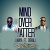 Mind over Matter (feat. D'banj) - Single, Timaya