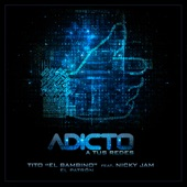 Adicto a Tus Redes (feat. Nicky Jam) - Single