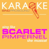 I'll Forget You (In the Style of the Scarlet Pimpernel) [Karaoke Instrumental Version]