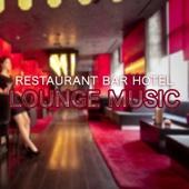 Restaurant, Bar & Hotel Lounge Music