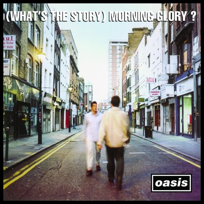 (What's the Story?) Morning Glory