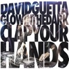 Clap Your Hands - Single, David Guetta & GLOWINTHEDARK