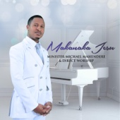Minister Michael Mahendere & Direct Worship - Makanaka Jesu artwork