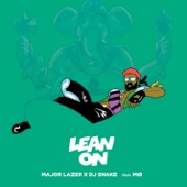 Lean On (feat. MØ & DJ Snake)/Major Lazerジャケット画像