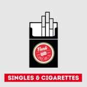 Singles & cigarettes: the bootleg