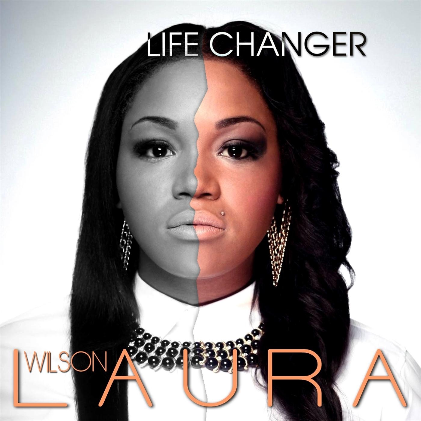 """Life Changer - Single"" von <b>Laura Wilson</b> in iTunes - 1400x1400sr"