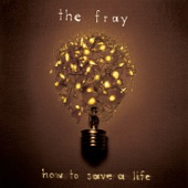 The Fray - How to Save a Life  artwork