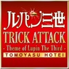 Trick Attack - Theme of Lupin the Third - Single ジャケット写真