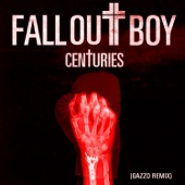 Centuries (Gazzo Remix) - Single cover art