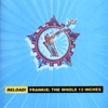 Reload! Frankie: The Whole 12 Inches, Frankie Goes to Hollywood