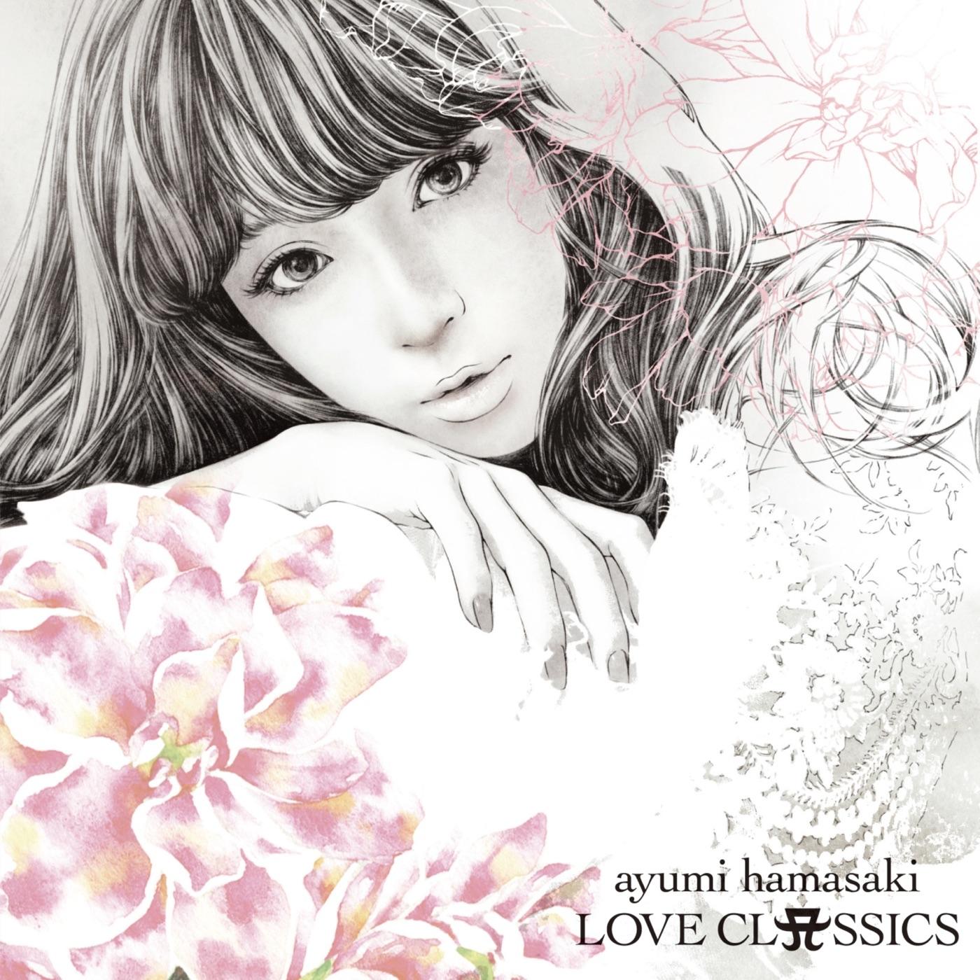 滨崎步 - LOVE CLASSICS
