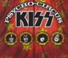 Psycho Circus, Kiss
