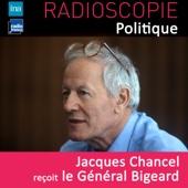 Radioscopie (Politique): Jacques Chancel reçoit le Général Bigeard
