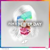 For a Better Day (DubVision Remix)