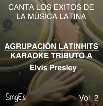 Instrumental Karaoke Series: Elvis Presley, Vol. 2 (Karaoke Version) – Agrupacion LatinHits [iTunes Plus AAC M4A] [Mp3 320kbps] Download Free