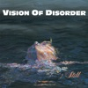 Still, Vision of Disorder