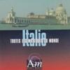 Italie - Toutes les musiques du monde