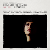 Gilles Peterson Presents: Melanie De Biasio – No Deal Remixed