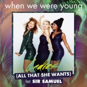 Ladies (All That She Wants) [feat. Sir Samuel] - Single