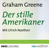 Der stille Amerikaner - Graham Greene