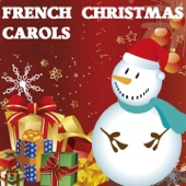 French Christmas Carols (The Best of Christmas Songs)