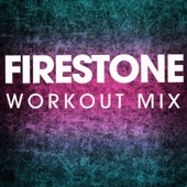 Firestone (Extended Workout Mix)