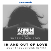 In and Out of Love (feat. Sharon Den Adel) [Lost Frequencies Radio Edit]