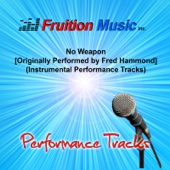 No Weapon (Low Key) [Originally Performed by Fred Hammond] [Instrumental Track]