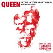 Let Me In Your Heart Again (William Orbit Mix) - Queen