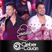 Sonho (Ao Vivo) - Cleber & Cauan