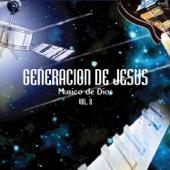 La Venida del Señor - Generacion De Jesus