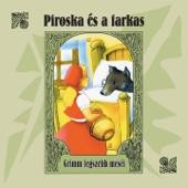 Piroska És A Farkas (Grimm Legszebb Meséi) - EP